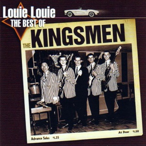 louie-louie-the-best-of-the-kingsmen-51a777abdca02